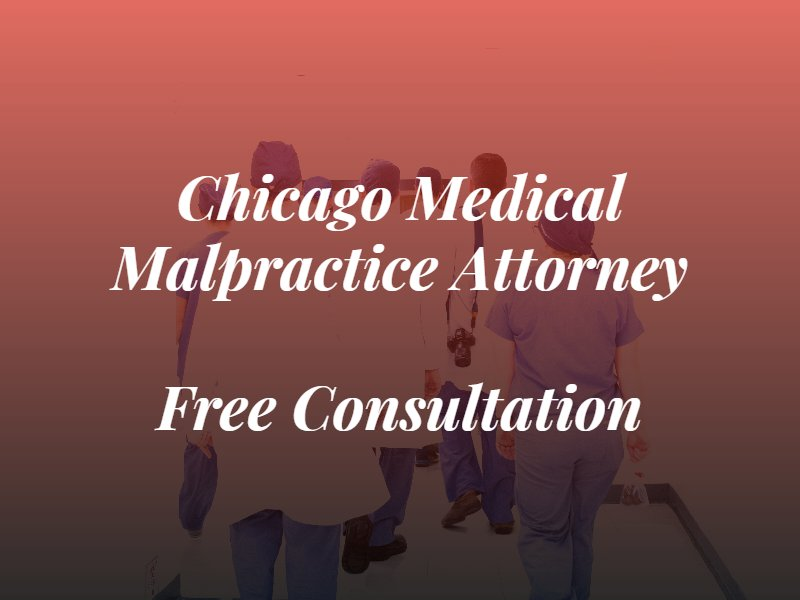 chicago medical malpractice attorney text on top of picture of doctors walking away