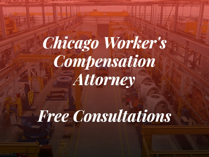 chicago worker's compensation attorney text with a picture of a factory in the background