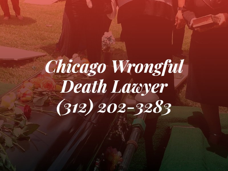 chicago wrongful death lawyer over background image of funeral