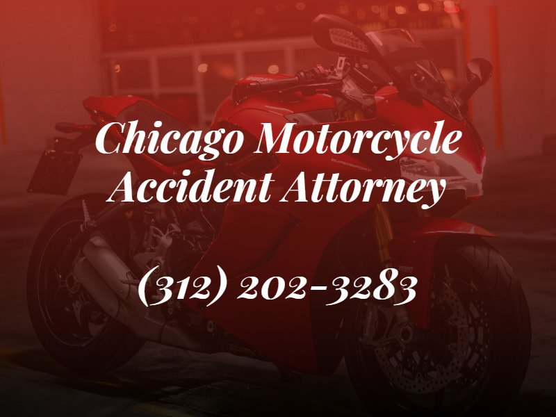 chicago motorcycle attorney text with phone number with background image of motorcycle